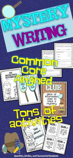 Mystery Writing - Common Core aligned. Perfect for an end of the year activity or a fun writing mini-unit.  Plenty of activities for grades 1-3. $
