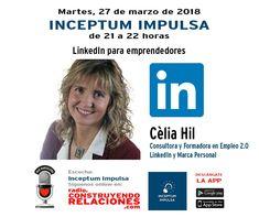 """Este martes de 21h a 22h hablaré de LinkedIn para #Emprendedores"""" en #InceptumImpulsa de Construyendo Relaciones Radio. Y antes, 19h haré una ponencia en Fundación Inceptum  Plazas limitadas y entrada gratuita https://www.meetup.com/es-ES/Networking-Inceptum/events/248890356/    Gracias Rudolf Helmbrecht por la propuesta!!!   #Emprendimiento #VaDeRelaciones #BCN #Emprenedoria #ConstruyendoRelaciones #CeliaHil #LinkedIn #Radio #Barcelona #FundaciónInceptum #Networking #Eventos"""