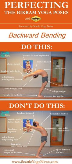 Are you looking to perfect your Backward Bending yoga pose, follow this visual guide to make sure that you are doing this yoga pose just right. Tags: yoga, infographic, Bikram yoga, backward bending, yoga pose, yoga poses, asana, asanas