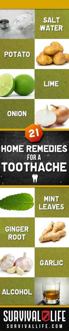 21 Home Remedies for a Toothache | Natural & The Best Pain Killers By Survival Life http://survivallife.com/2013/02/07/21-home-remedies-for-a-toothache/