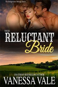 #SPOTLIGHT - Their Reluctant Bride by Vanessa Vale - @iamvanessavale, #Erotic, #Historical, #Ménage, #Western (February)
