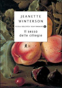 Il sesso delle ciliegie - Jeanette Winterson