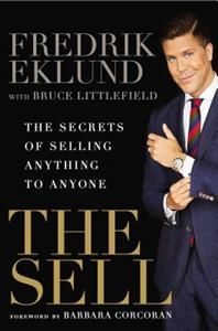 "The nation's #1 real estate broker and charismatic costar of Bravo's"" Million Dollar Listing New York"" shares his secrets on how to be successful.  In the ten years since moving from Sweden to New York City, with no experience in real estate and no contacts, Fredrik Eklund has transformed himself into the best seller in the most competitive real estate market on the planet.  In ""The Sell,"" Eklund leverages his years of experience to create the go-to manual for self-promotion and sales. At…"