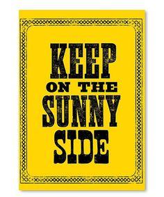 'Keep on the Sunny Side' Wall Art #zulily #zulilyfinds