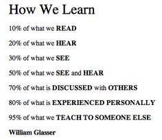 """How We Learn"" / William Glasser"