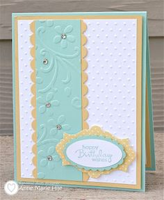 Nice colors and embossing. My card for the week.