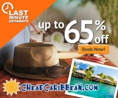 Cheapest Caribbean All Inclusive Resorts & Destinations, Cheap Caribbean Islands Vacations 2015