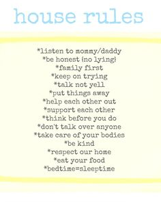 Printable House Rules via PancakesandPatience