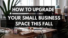 How to Upgrade Your Small Business Space This Fall Twin Boys, Review Fashion, Wonderland, Space, Business, Fall, Home, Floor Space, Autumn