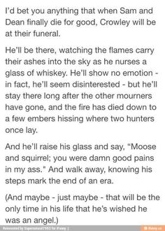 Ahah I'm not crying because Crowley's dead so this will never happen. Not. Crying at all