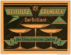 Original-Werbung/Inserat/ Anzeige 1928 - SCHULTZ GRÜNLACK SCHAUMWEIN  - ca. 115 x 160 mm