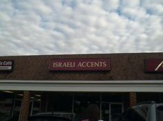 If an American accent isn't exotic enough, this store can sell you an Israeli one. Washington, D.C. Photo: Sarina Solomon, Signspotting.com