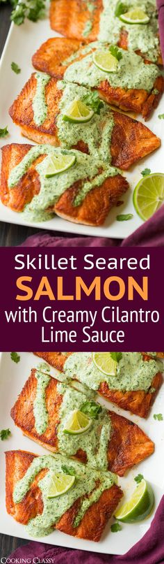 Skillet Seared Salmon with Creamy Cilantro Lime Sauce