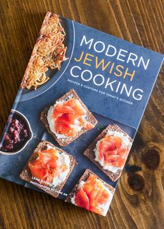 The Book I Want to Cook out of This Weekend Is Modern Jewish Cooking by Leah Koenig