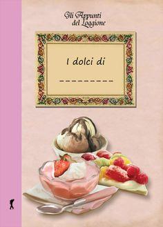 I tuoi dolci preferiti scritti su un quaderno davvero accattivante a livello grafico - il vecchio quaderno della nonna vestito a festa per raccogliere le tue ricette preferite! Contiene le ricette base dei dolci e consigli e trucchi di cucina