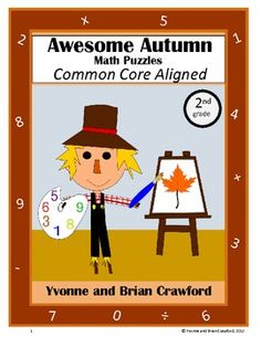 For 2nd grade - Are your students bored of doing the same old math problems? Try this book that has unique types of math puzzles with an Autumn theme. All puzzles are Common Core Aligned for the second grade. $
