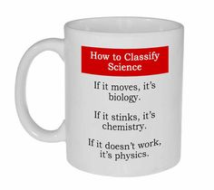 Science Biology Chemistry Physics Funny Coffee or Tea Mug