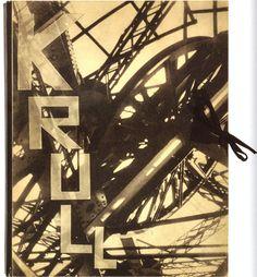 Germaine Krull Métal, 1927 © Germaine Krull Collection of Dennis Roach