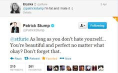 And this is why I love Patrick, he always knows what to say! ❤ He's an angel in disguise as a fedorable little man