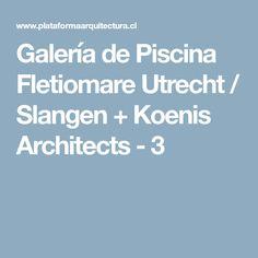 Galería de Piscina Fletiomare Utrecht / Slangen + Koenis Architects - 3