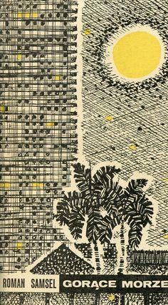 """""""Gorące morze. Opowiadania kubańskie"""" Roman Samsel Cover by Bogdan Zieleniec Published by Wydawnictwo Iskry 1971"""