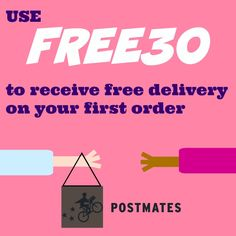 "Use Postmates Code ""FREE30"" To Save On Your First Order."