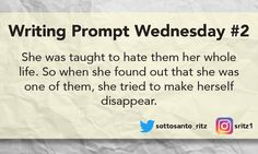 Visit www.samsottosantoritz.com/writing-prompt-wednesday for more writing prompts!