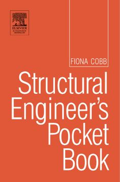 Structural Engineer's pocket book Copyright ª 2004, Fiona Cobb. All rights reserved