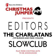 """SAVE THE CHILDREN's """"Christmas Jumper Jam"""" will feature Editors, Tim Burgess and Mark Collins (Charlatans), Slow Club and more at Union Chapel in Islington on 4th December 2014 as a fund-raiser to Save The Children (www.savethechildren.org.uk). Tickets cost £40 --> http://www.allgigs.co.uk/view/artist/67148/Save_The_Children.html"""