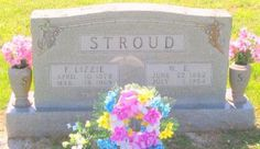 """Tombstone Tuesday: WE and Flora Elizabeth """"Lizzie"""" Thompson Stroud #genealogy"""