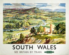 This South Wales, see Britain by train Art Print Art Print is created using state of the art, industry leading Digital printers. The result - a stunning reproduction at an affordable price. South Wales, see Britain by train A4 Poster, Poster Prints, Art Prints, Posters Uk, Poster Wall, Train Posters, Retro Posters, British Travel, National Railway Museum