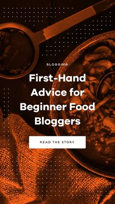 Learn first-hand advice for beginner food bloggers from the creators of DicedandSpiced.com via @pixelgrade