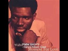 http://www.neofunkyman.ws Walter McCarty - Dance Kissed Slept - Smooth Soul  Taken from 2003 CD - Moment For Love on Icestorm Records available from CD Baby