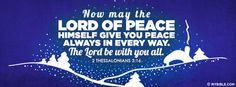 Now may the Lord of Peace Himself give you... - Facebook Cover Photo