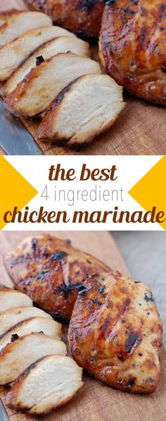 4 Ingredient Chicken Marinade:  1c @ brown sugar+oil,  1/2c @ soy sauce+vinegar.. Marinate 4hrs-overnight.......  Fire up the grill and preheat to medium high. Place the chicken breasts on the grill and do not touch them for 6 minutes. Right at 6 minutes, you flip them over and then don't touch them for another 4 to 5 minutes. Then you put it on a plate, let it rest a bit (not long) and then serve.  It's the best grilled chicken! You've gotta try it! (NoBiggie.net)