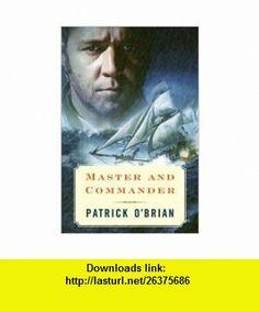 Master and Commander (Aubrey-Maturin Series, #1) (9780641639104) Patrick OBrian , ISBN-10: 0641639104  , ISBN-13: 978-0641639104 ,  , tutorials , pdf , ebook , torrent , downloads , rapidshare , filesonic , hotfile , megaupload , fileserve
