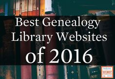 Best Genealogy Library Websites in 2016 - Family Tree Magazine