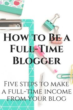 Ready to be a full-time blogger? Here's how to make a full-time income from your blog while working part-time hours!