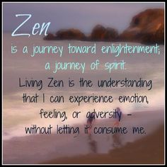Totally Zen on Pinterest | Mindfulness Quotes, Yin Yang and Zen Quotes