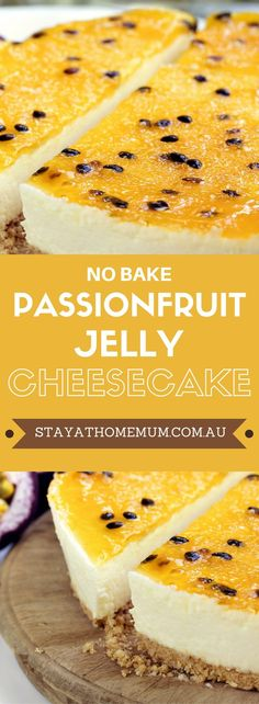 Now that passionfruit is available all year around, we can't resist the opportunity to make this No-Bake Passionfruit Jelly Cheesecake. Jelly Cheesecake, Cheesecake Tarts, Cheesecake Recipes, Homemade Cheesecake, Raspberry Cheesecake, Passionfruit Cheesecake, Classic Cheesecake, Pumpkin Cheesecake, Mini Cheesecakes