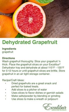 Get some Extra #Vitamin C - Dehydrated Grapefruit Cold & Flu Remedy Recipe 4 with Excalibur Dehydrators!