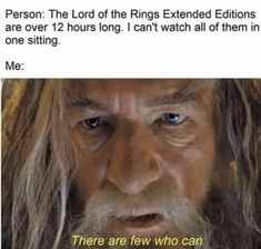 """28 Lord Of The Rings Memes For The Tolkien-Obsessed - Funny memes that """"GET IT"""" and want you to too. Get the latest funniest memes and keep up what is going on in the meme-o-sphere. Legolas, Thranduil, Dankest Memes, Funny Memes, Funny Quotes, Fandom Memes, Funniest Memes, Fangirl, J. R. R. Tolkien"""