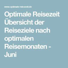 Optimale Reisezeit Übersicht der Reiseziele nach optimalen Reisemonaten - Juni