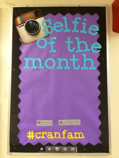 """This """"Selfie of the Month"""" board is for my building Crandall Hall. My Hall…"""