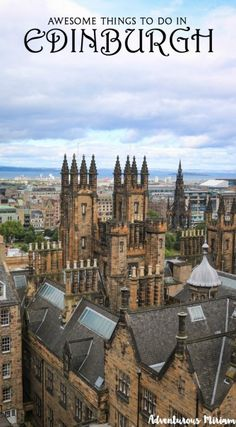 Awesome things to do in Edinburgh Scotland