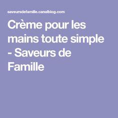 Crème pour les mains toute simple - Saveurs de Famille