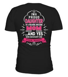 Daughter Mom T-Shirt  Funny Daughter T-shirt, Best Daughter T-shirt