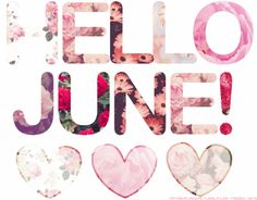 welcome june quotes Seasons Months, Days And Months, Months In A Year, 12 Months, Welcome June, June Quotes, Monthly Quotes, Happy June, Hello June