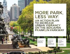 An action plan developed for the City of Philadelphia to capitalize on nearly a decade and a half of public and private investments along the Parkway. The recommendations are designed to be implemented by 2015 - the final year of the administration of Mayor Nutter.