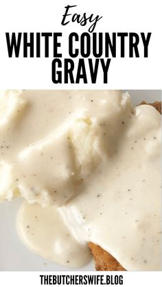 Easy White Country Gravy (made with 5 ingredients)   The Butcher's Wife Homemade Gravy Recipe, Homemade Sausage Gravy, Best Biscuits And Gravy, Creamy Dill Sauce, Breaded Pork Chops, Chicken Fried Steak, How To Cook Sausage, Cooking Recipes, Favorite Recipes